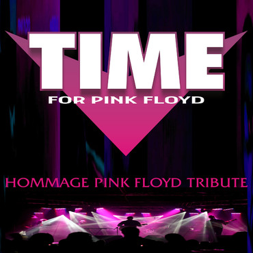 Time For Pink Floyd - Groupe Hommage