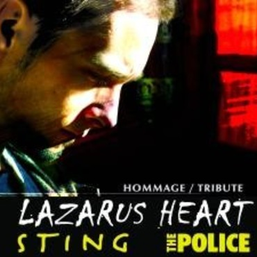 Lazarus Heart Hommage à Sting et The Police - Groupe Hommage