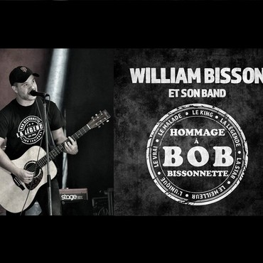 William Bisson et son band hommage à Bob Bissonnette - Groupe de musique