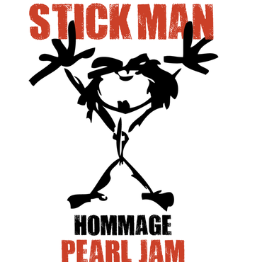 Stick Man Hommage à Pearl Jam - Groupe Hommage