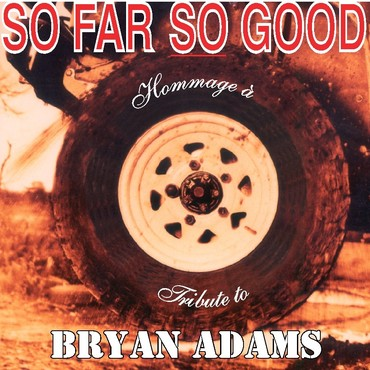 So far so Good Hommage à Bryan Adams - Groupe Hommage