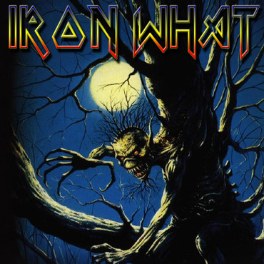 Iron what Hommage à Iron Maiden - Groupe Hommage