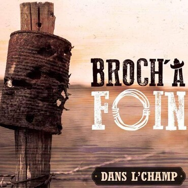 Broch' à Foin Groupe country et bluegrass - Groupe country