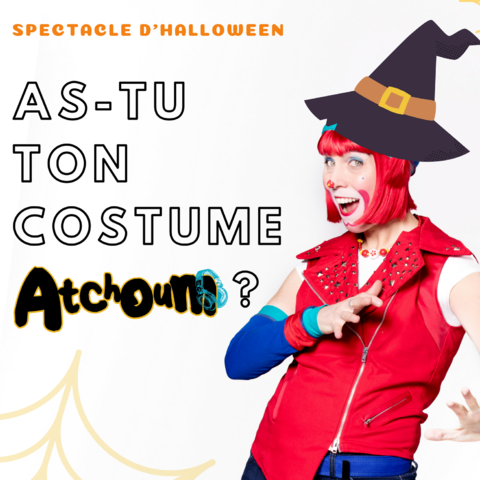 Atchoum Spectacle d'Halloween